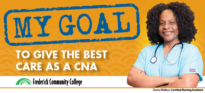 My Goal: to give the best possible care as a CNA